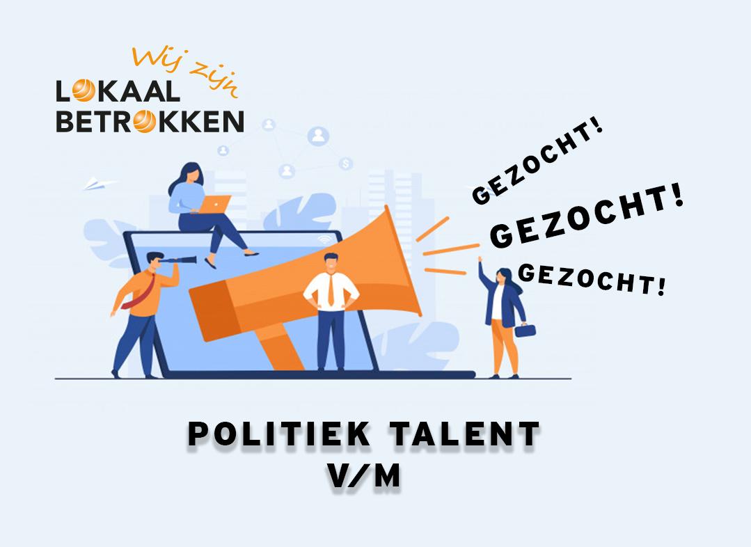 Lokaal Betrokken zoekt politiek talent